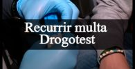 recurrir multa drogotest